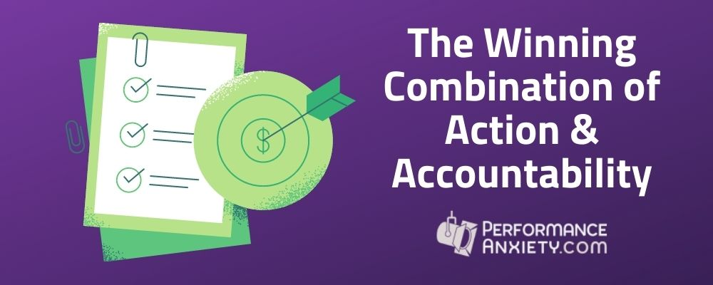 The winning combination of Action and Accountability